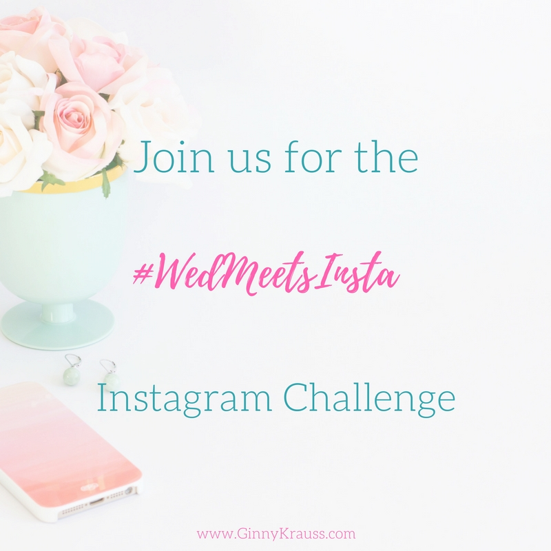 Last Chance to Join the #WedMeetsInsta Instagram Challenge!
