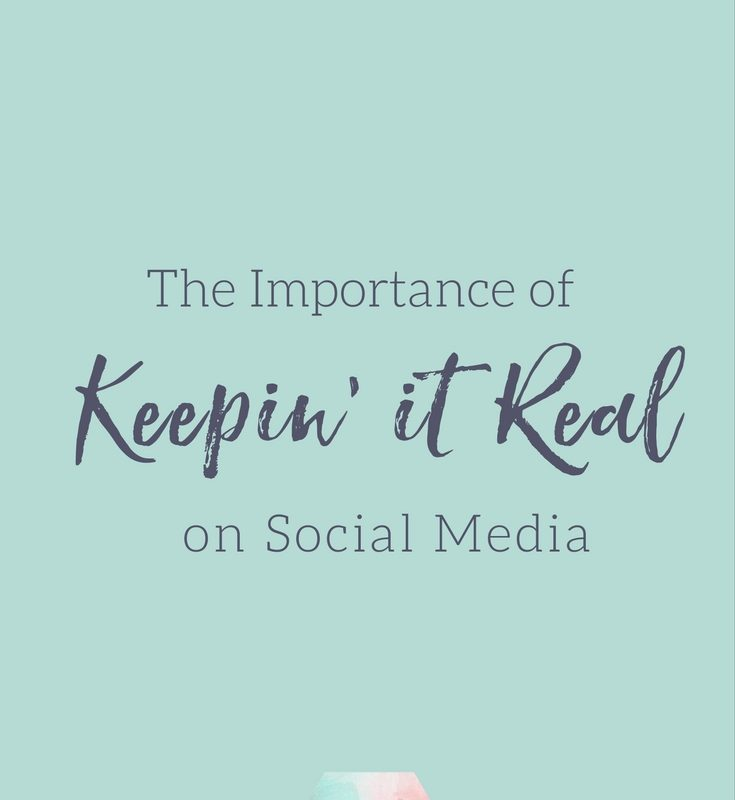 The Importance of Keepin' It Real on Social Media