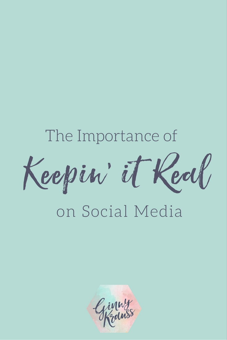 The Importance if Keepin' It Real on Social Media