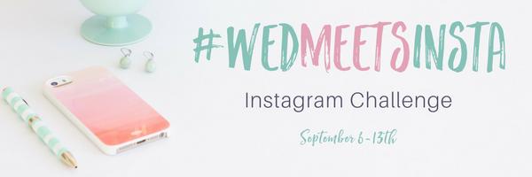 #wedmeetsinsta instagram challenge
