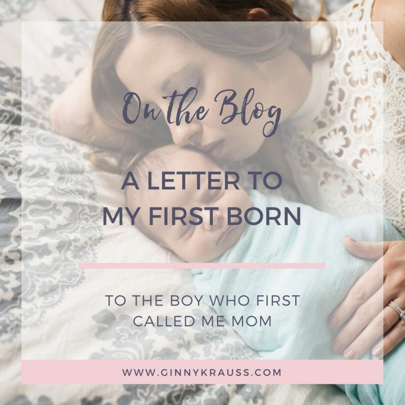 A Letter to My First Born